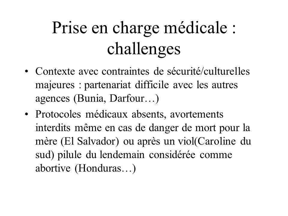 Prise en charge médicale : challenges