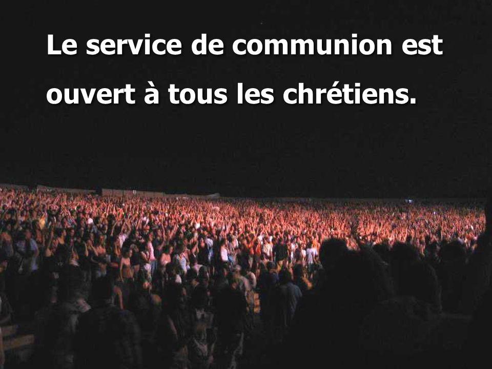 Le service de communion est
