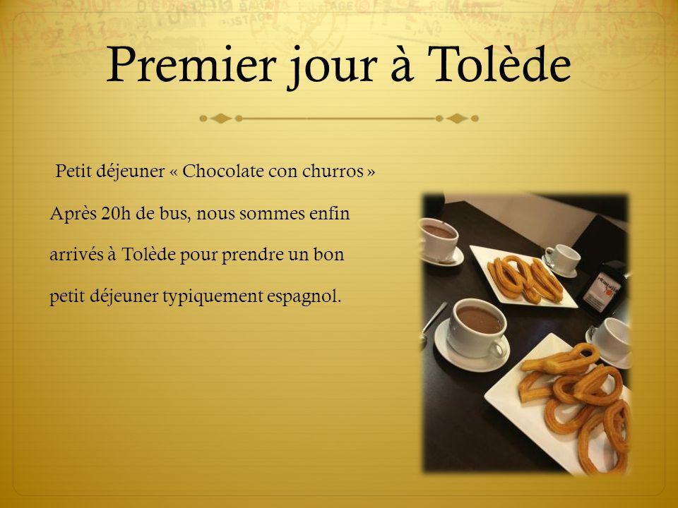 Premier jour à Tolède Petit déjeuner « Chocolate con churros »