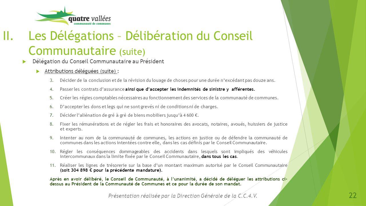 Les Délégations – Délibération du Conseil Communautaire (suite)