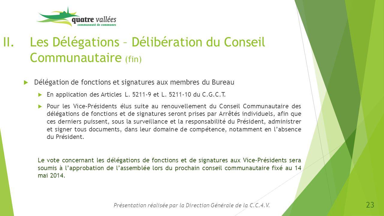 Les Délégations – Délibération du Conseil Communautaire (fin)