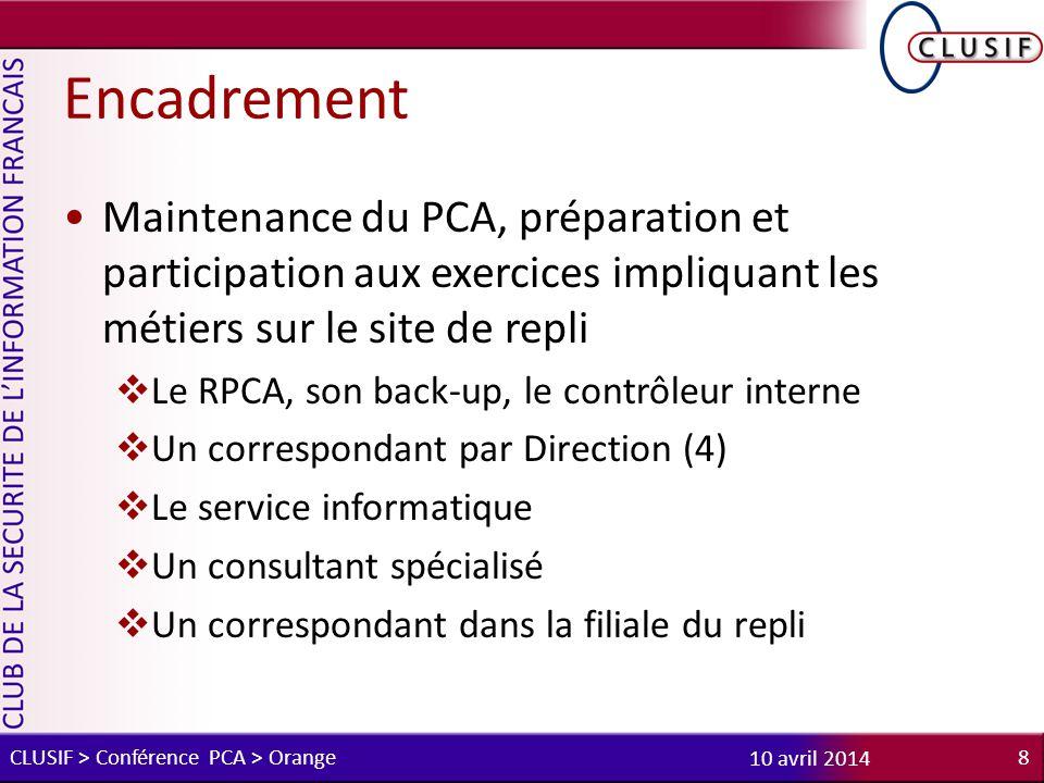 Encadrement Maintenance du PCA, préparation et participation aux exercices impliquant les métiers sur le site de repli.
