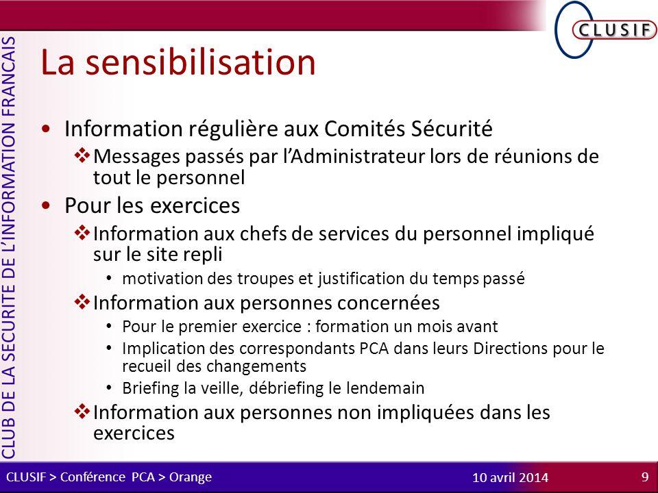 La sensibilisation Information régulière aux Comités Sécurité
