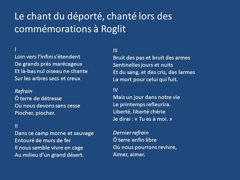Le chant du déporté, chanté lors des commémorations à Roglit