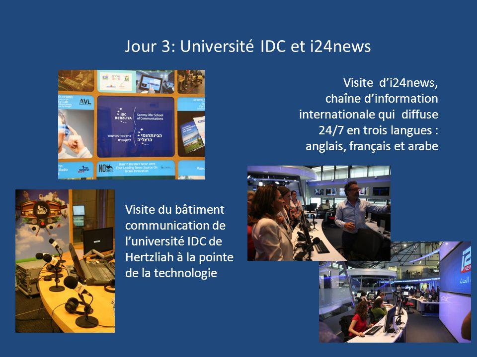 Jour 3: Université IDC et i24news