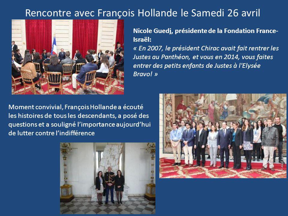 Rencontre avec François Hollande le Samedi 26 avril