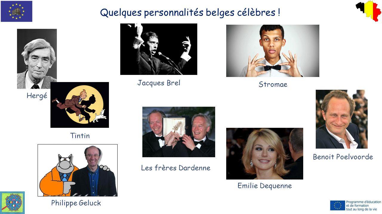Quelques personnalités belges célèbres !