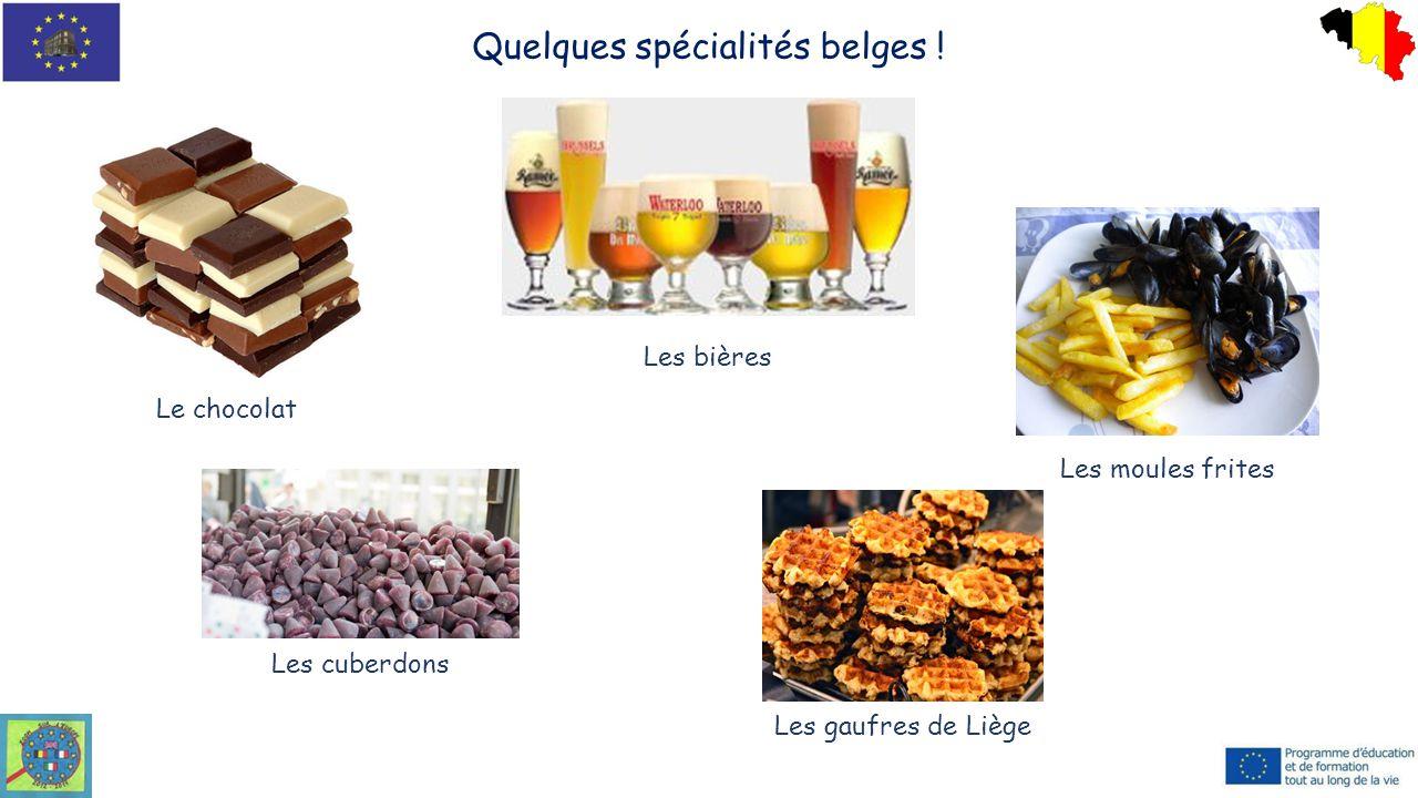 Quelques spécialités belges !