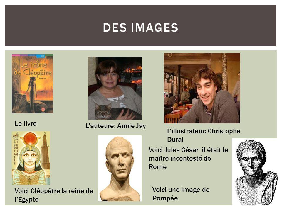 Des images Le livre L'auteure: Annie Jay