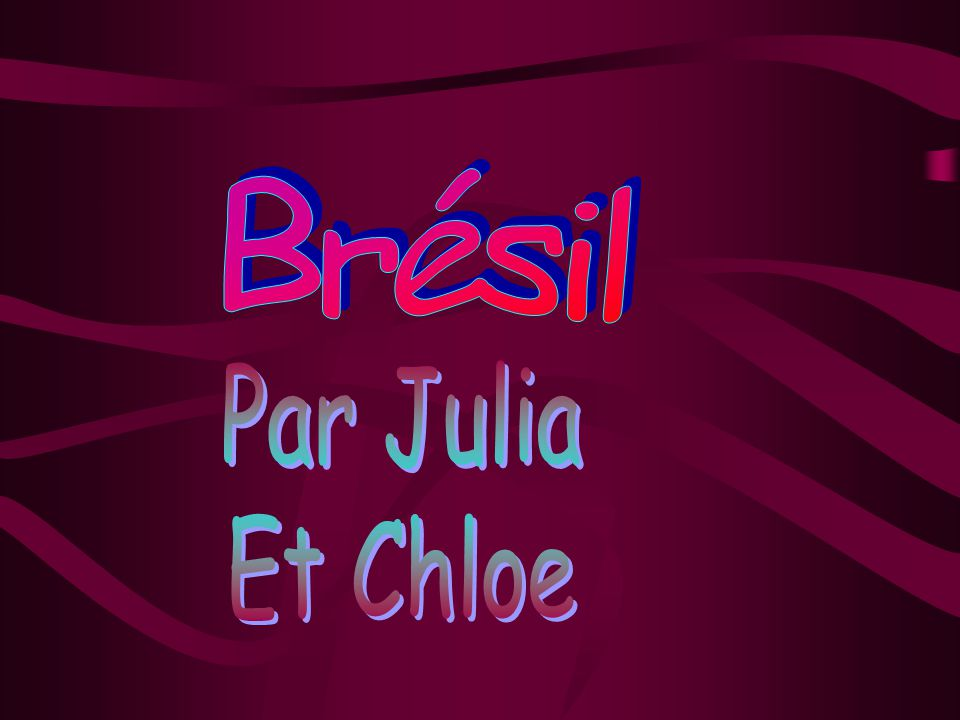 Brésil Par Julia Et Chloe