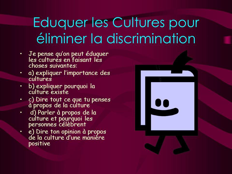 Eduquer les Cultures pour éliminer la discrimination