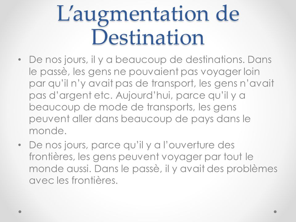 L'augmentation de Destination