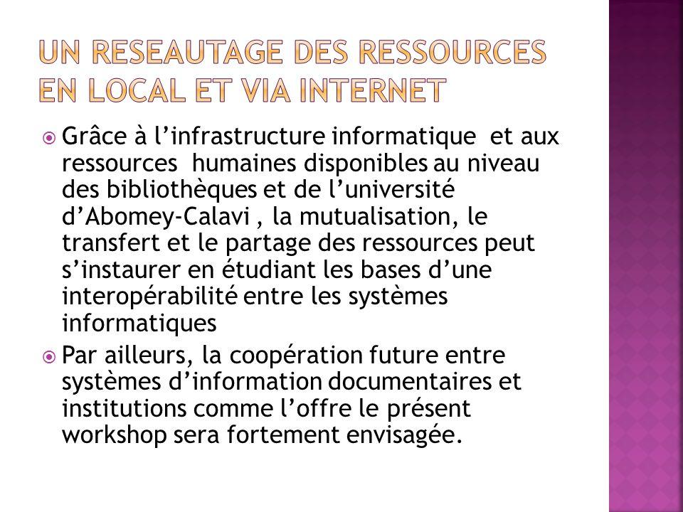 UN RESEAUTAGE des RESSOurces en local et via Internet