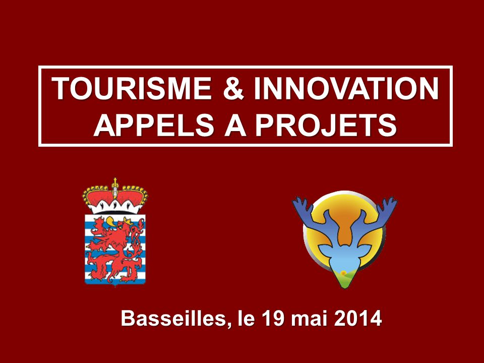 TOURISME & INNOVATION APPELS A PROJETS