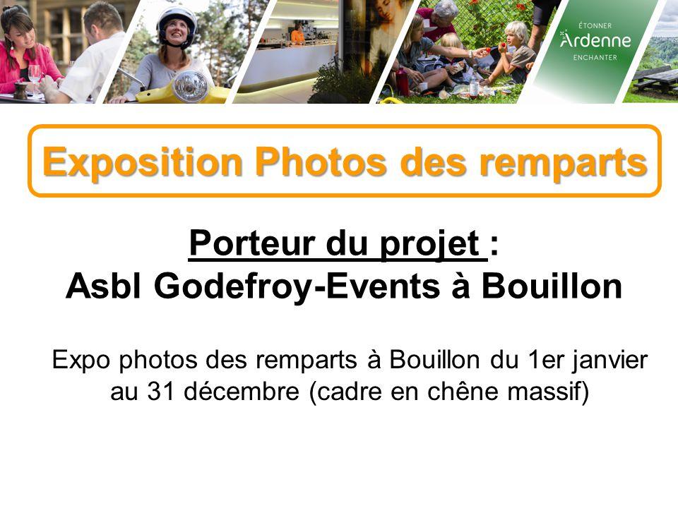 Exposition Photos des remparts Asbl Godefroy-Events à Bouillon