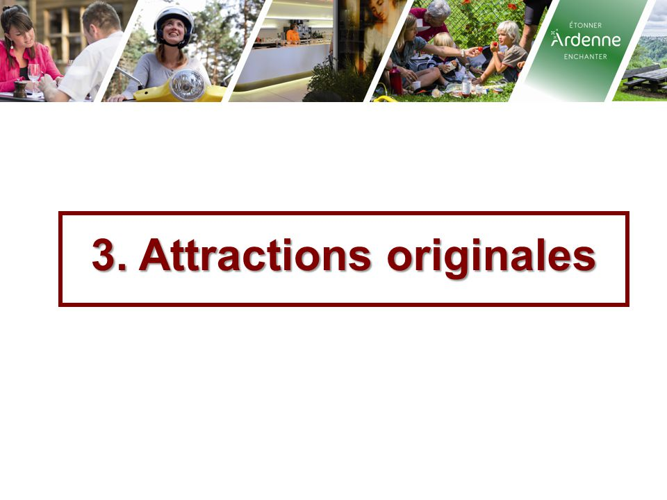 3. Attractions originales