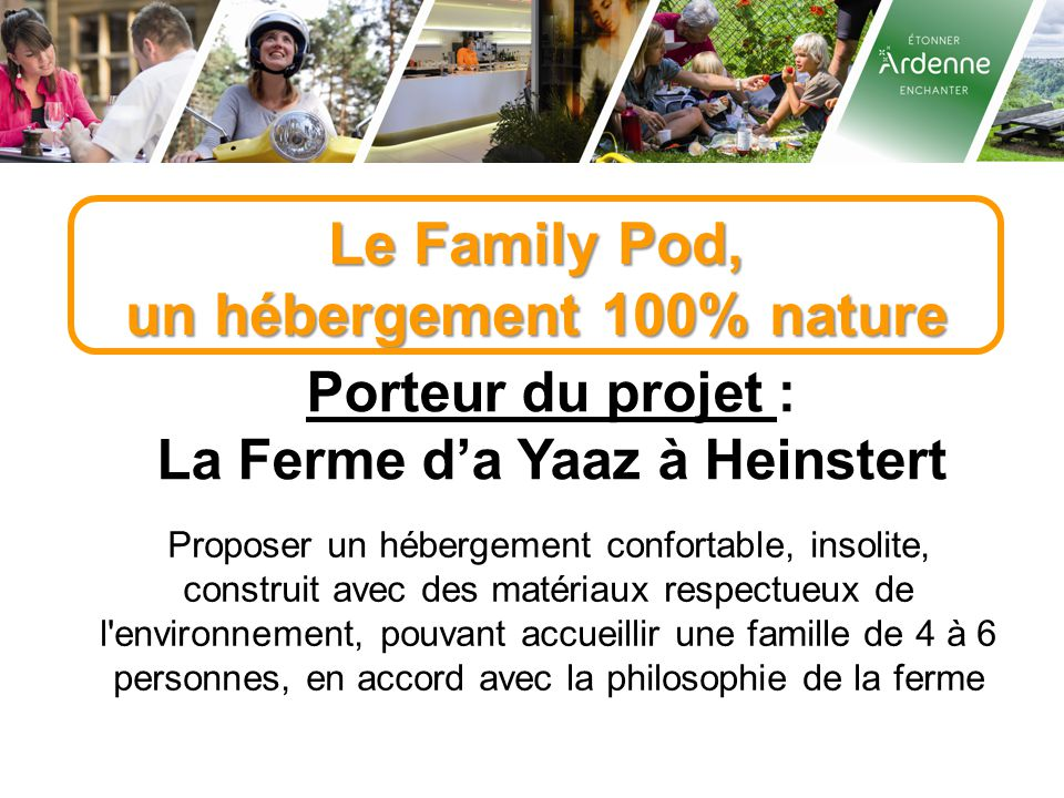 un hébergement 100% nature La Ferme d'a Yaaz à Heinstert