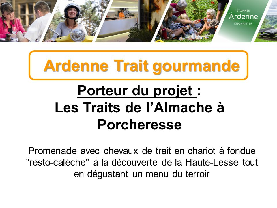 Ardenne Trait gourmande Les Traits de l'Almache à Porcheresse