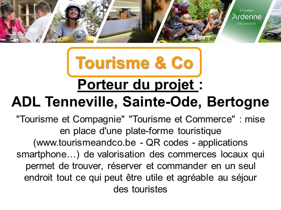 ADL Tenneville, Sainte-Ode, Bertogne