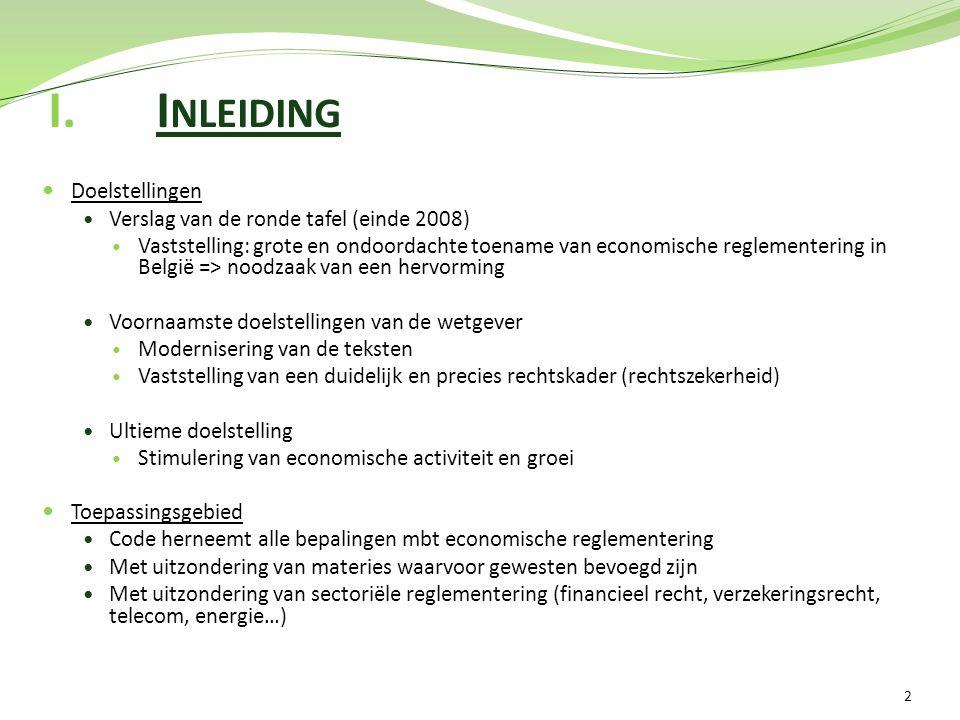 Inleiding Doelstellingen Verslag van de ronde tafel (einde 2008)