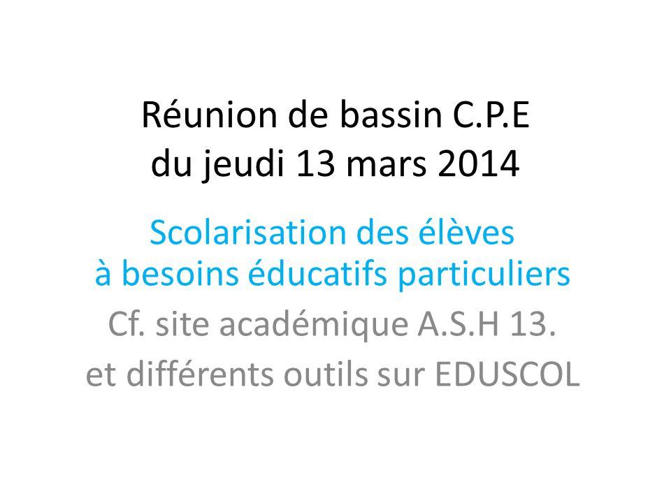 Réunion de bassin C.P.E du jeudi 13 mars 2014