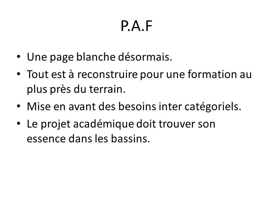 P.A.F Une page blanche désormais.