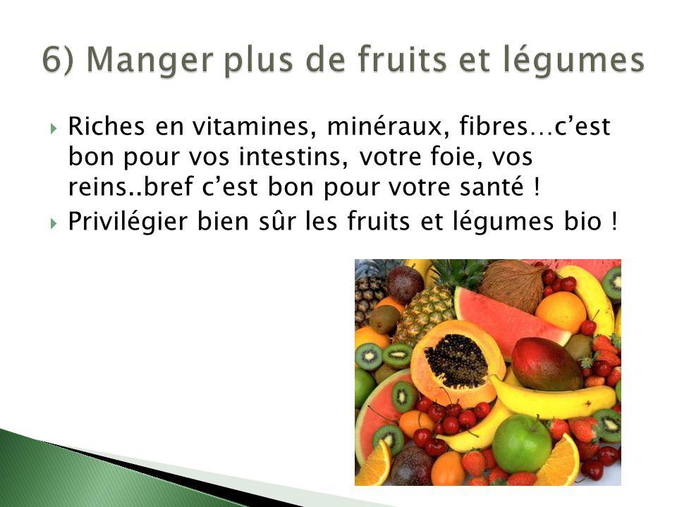 6) Manger plus de fruits et légumes