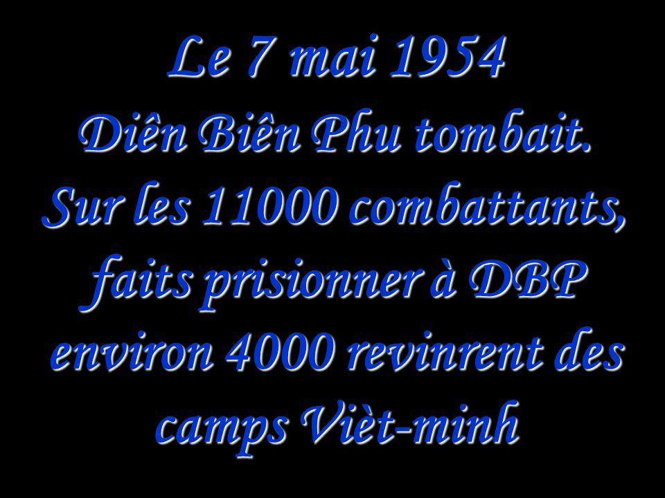 Le 7 mai 1954 Diên Biên Phu tombait.