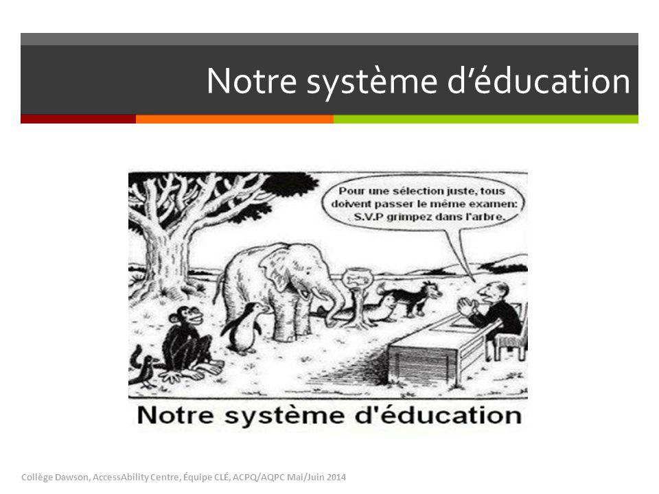 Notre système d'éducation