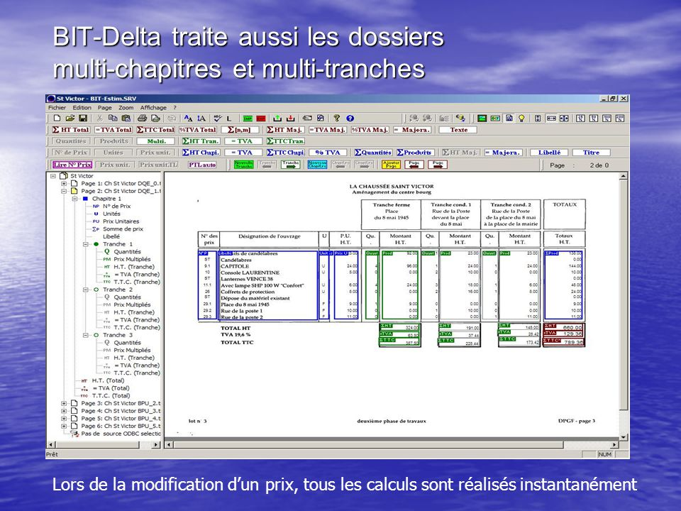 BIT-Delta traite aussi les dossiers multi-chapitres et multi-tranches