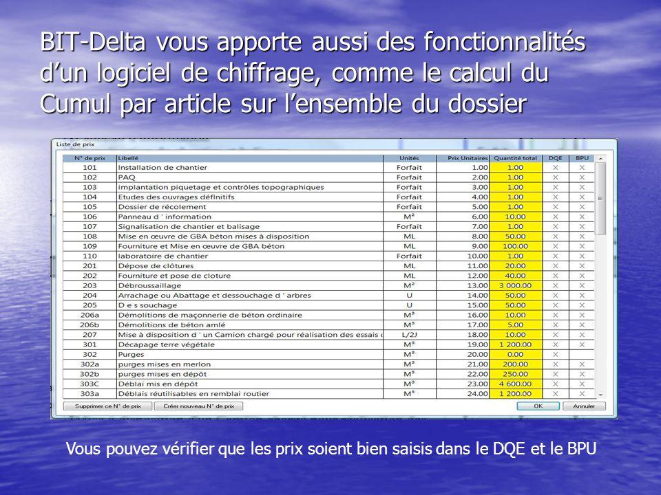BIT-Delta vous apporte aussi des fonctionnalités d'un logiciel de chiffrage, comme le calcul du Cumul par article sur l'ensemble du dossier
