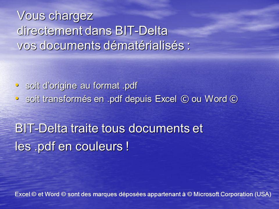 Vous chargez directement dans BIT-Delta vos documents dématérialisés :