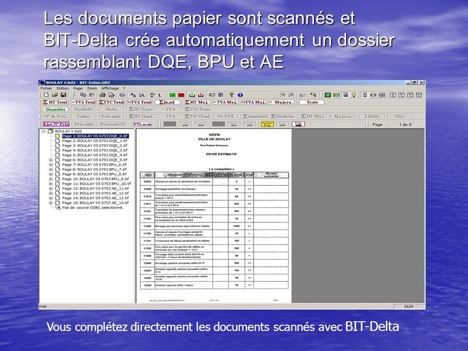 Les documents papier sont scannés et BIT-Delta crée automatiquement un dossier rassemblant DQE, BPU et AE