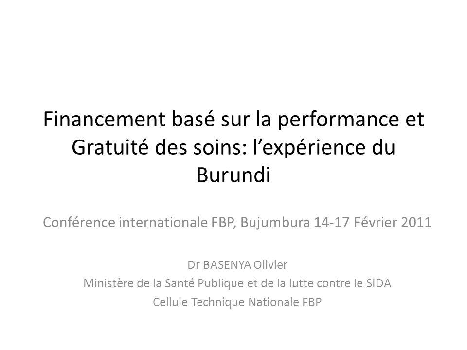 Financement basé sur la performance et Gratuité des soins: l'expérience du Burundi