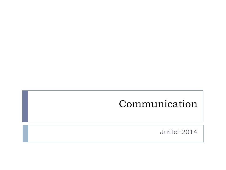 Communication Juillet 2014