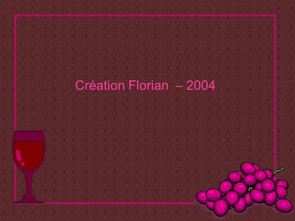 Création Florian – 2004