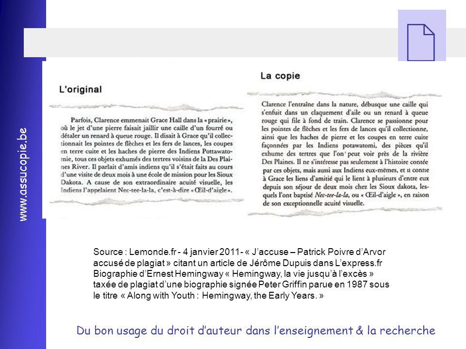 Source : Lemonde.fr - 4 janvier 2011- « J'accuse – Patrick Poivre d'Arvor accusé de plagiat » citant un article de Jérôme Dupuis dans L'express.fr