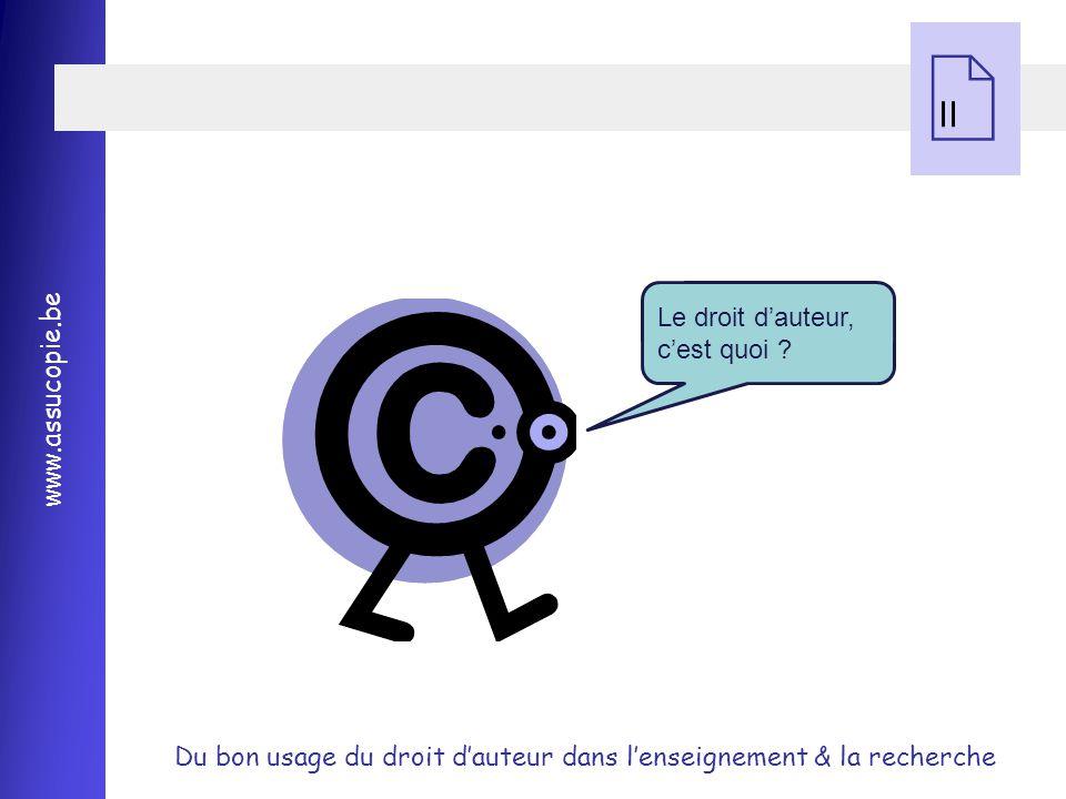 II Le droit d'auteur, c'est quoi