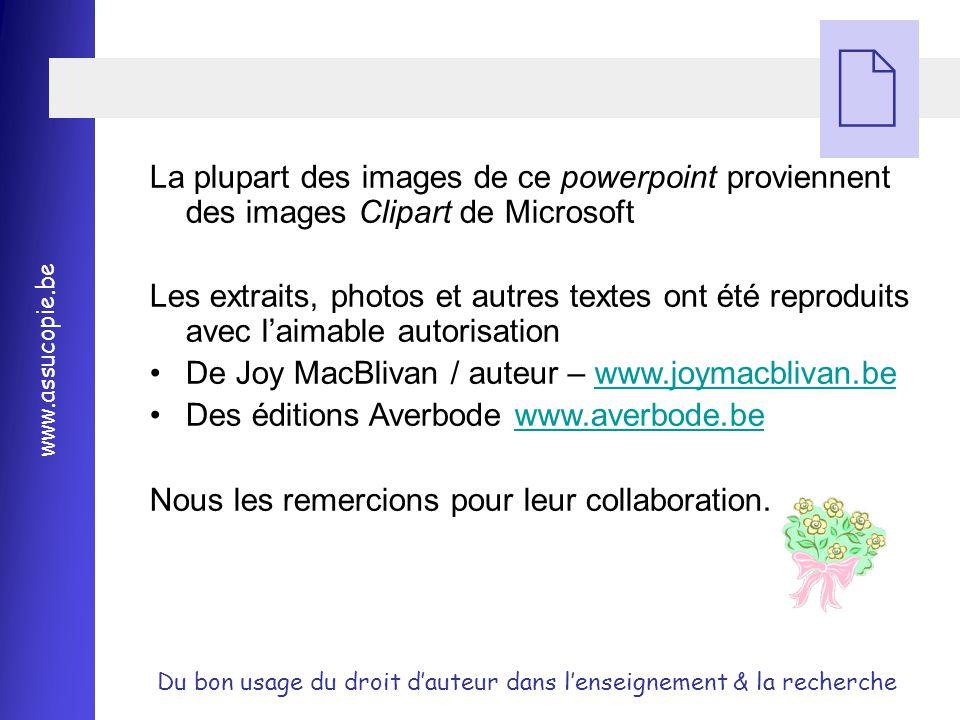 La plupart des images de ce powerpoint proviennent des images Clipart de Microsoft