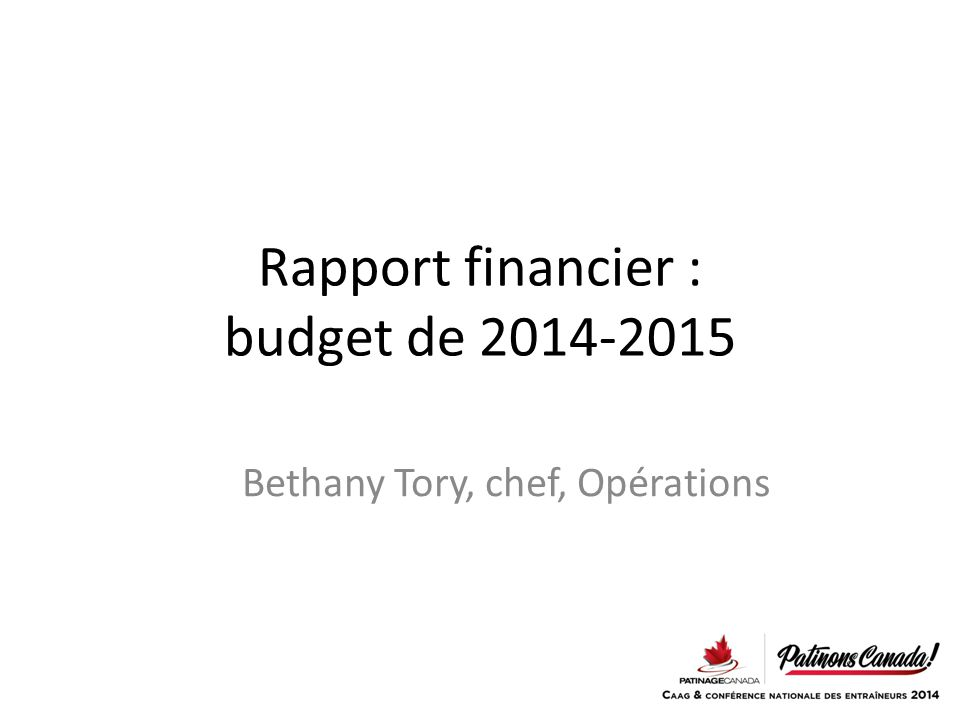 Rapport financier : budget de 2014-2015