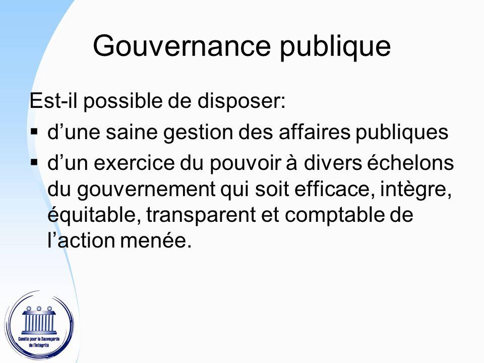 Gouvernance publique Est-il possible de disposer:
