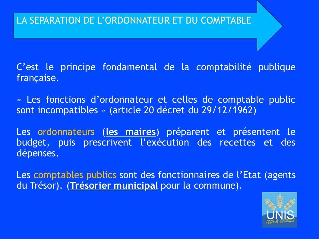 LA SEPARATION DE L'ORDONNATEUR ET DU COMPTABLE