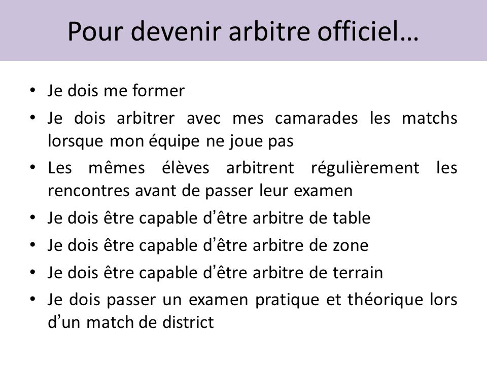 Pour devenir arbitre officiel…