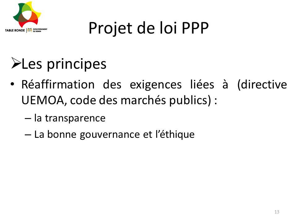 Projet de loi PPP Les principes