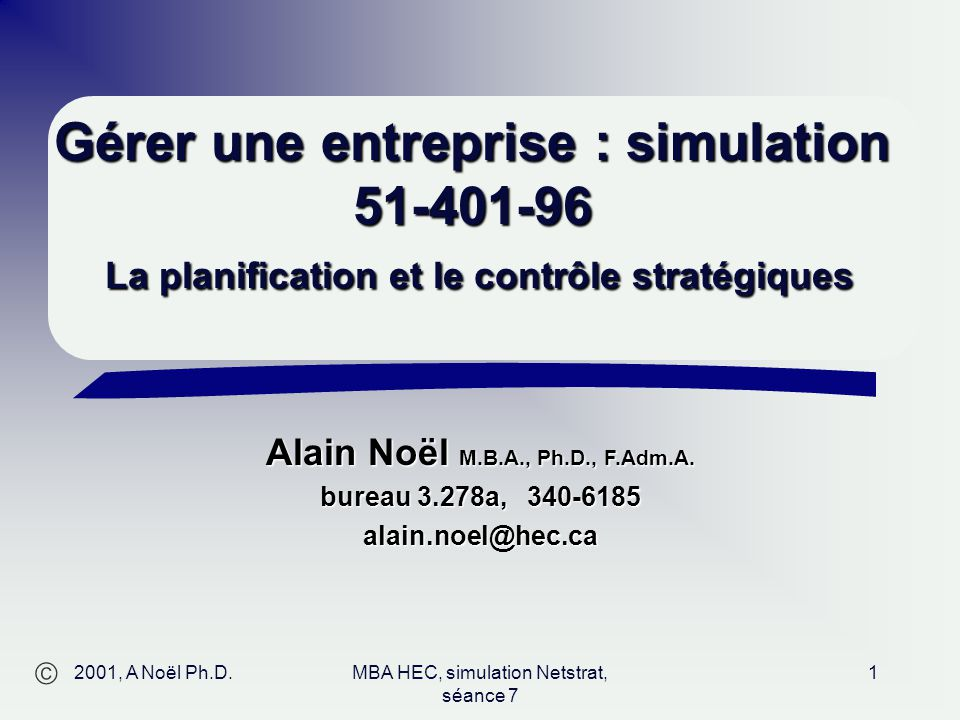 MBA HEC, simulation Netstrat, séance 7