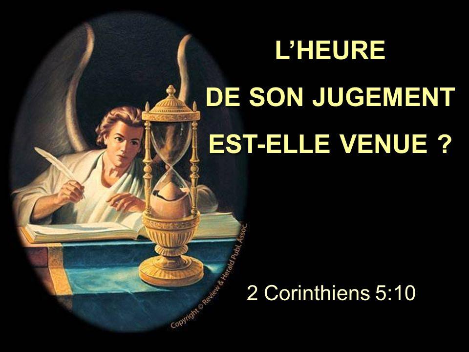 L'HEURE DE SON JUGEMENT EST-ELLE VENUE