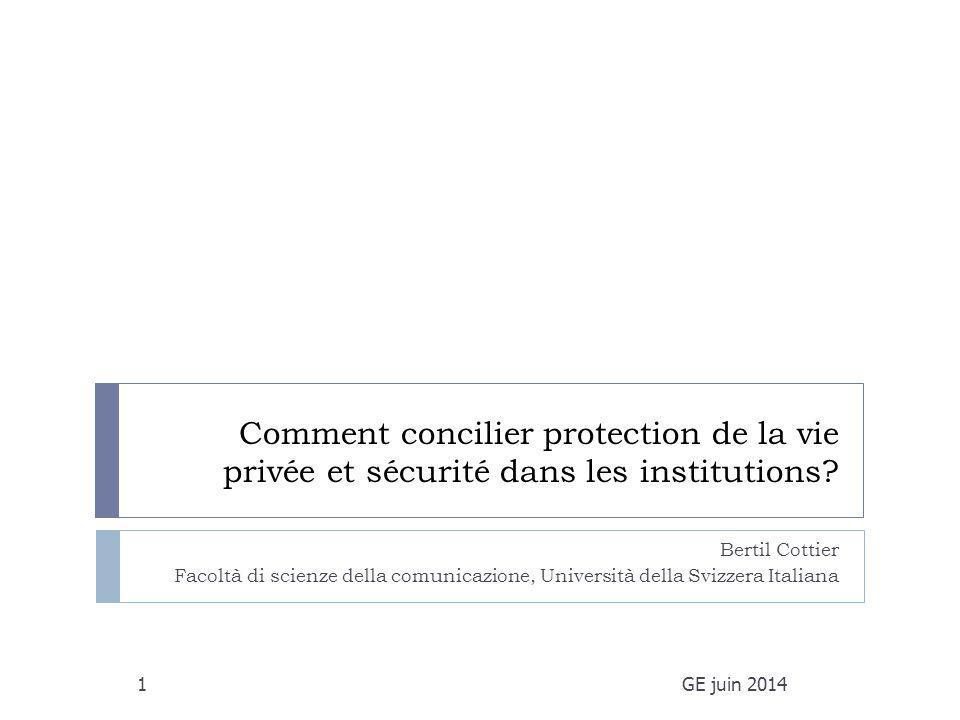 Comment concilier protection de la vie privée et sécurité dans les institutions