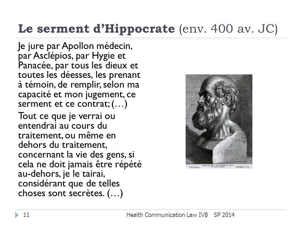 Le serment d'Hippocrate (env. 400 av. JC)