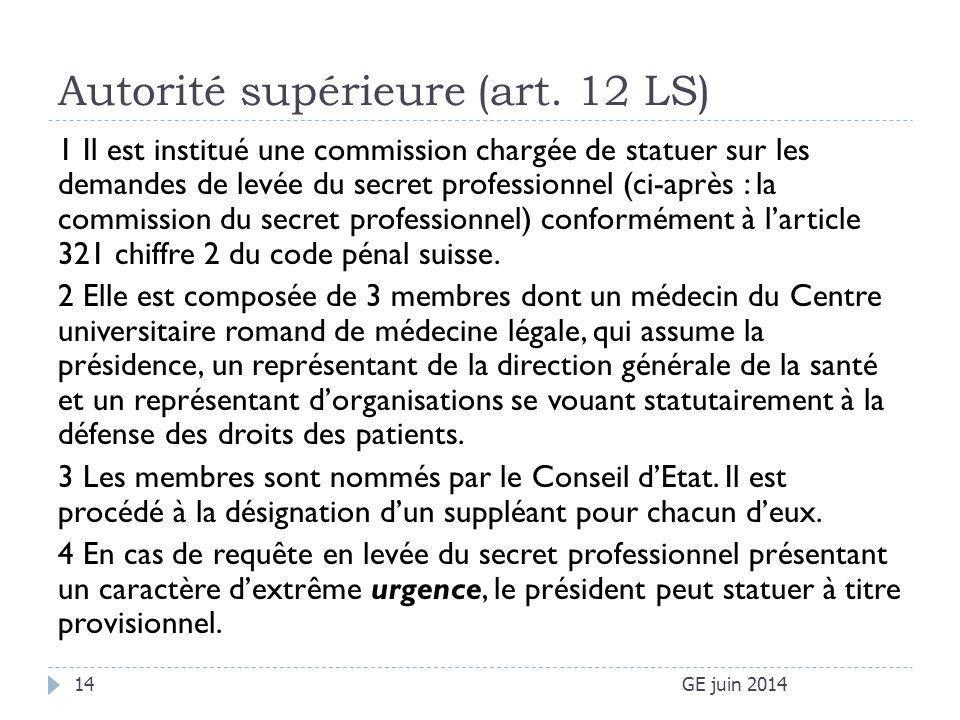Autorité supérieure (art. 12 LS)