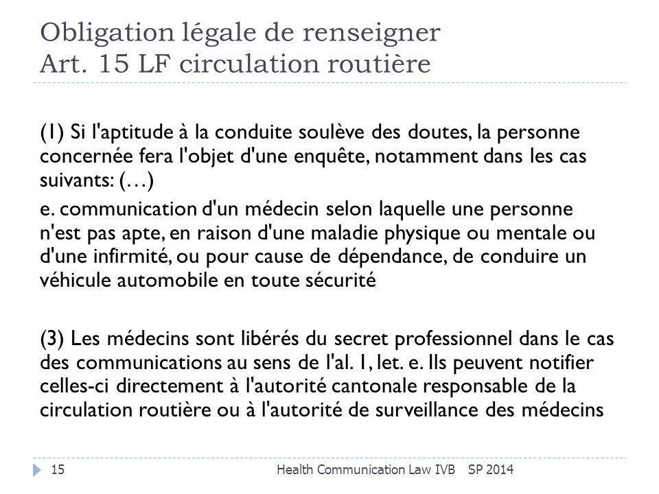 Obligation légale de renseigner Art. 15 LF circulation routière